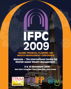 ISLAMIC FINANCIAL PLANNING AND WEALTH MANAGEMENT CONFERENCE (IFPC 2009)